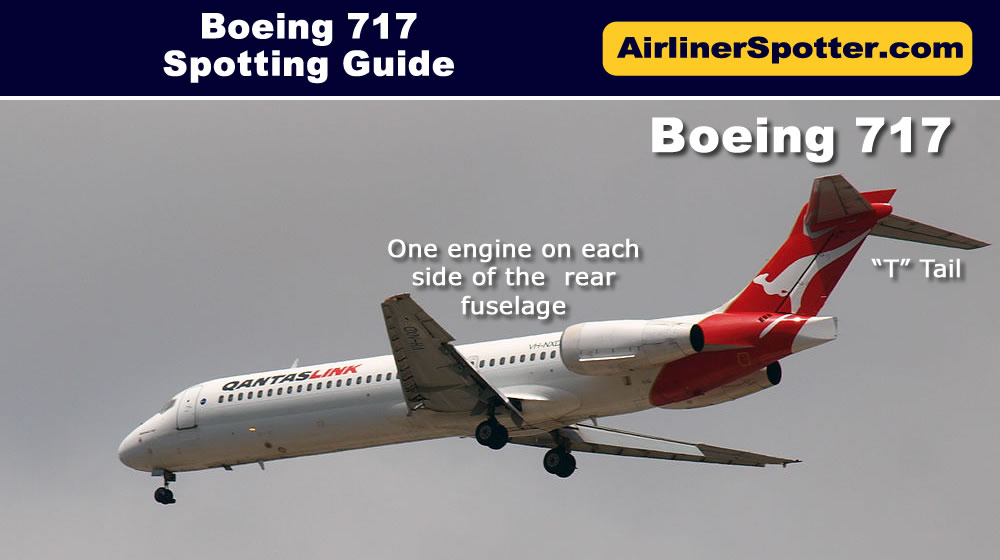 Boeing 717 Spotting Guide